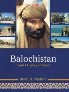 BALOCHISTAN LAND HISTORY PEOPLE